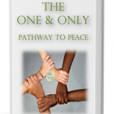 The One & Only Pathway to Peace